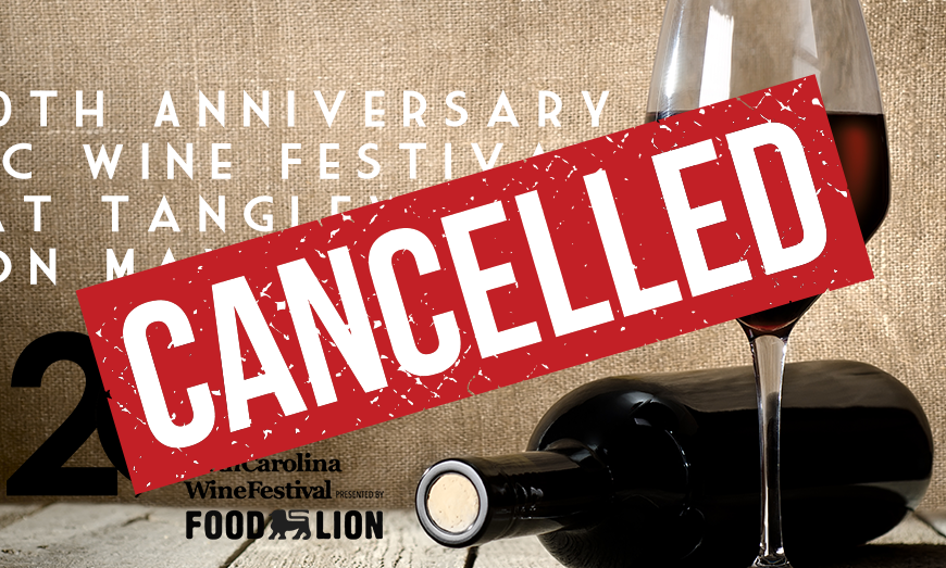 2020 NC Wine Festival at Tangelwood is CANCELLED